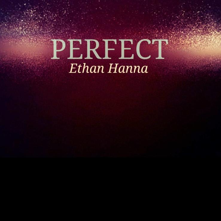 Ethan Hanna - Perfect